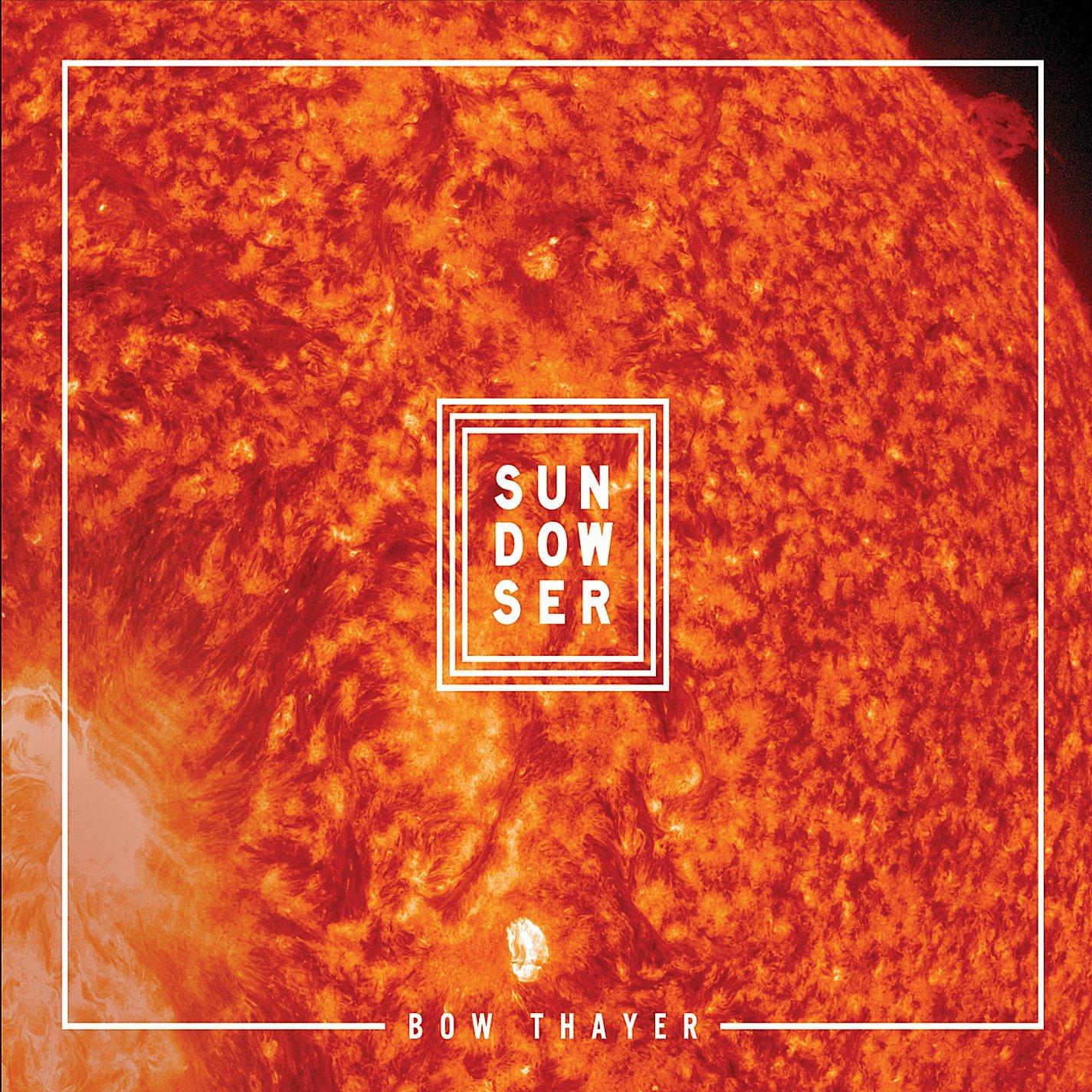 Bow Thayer — Sundowser