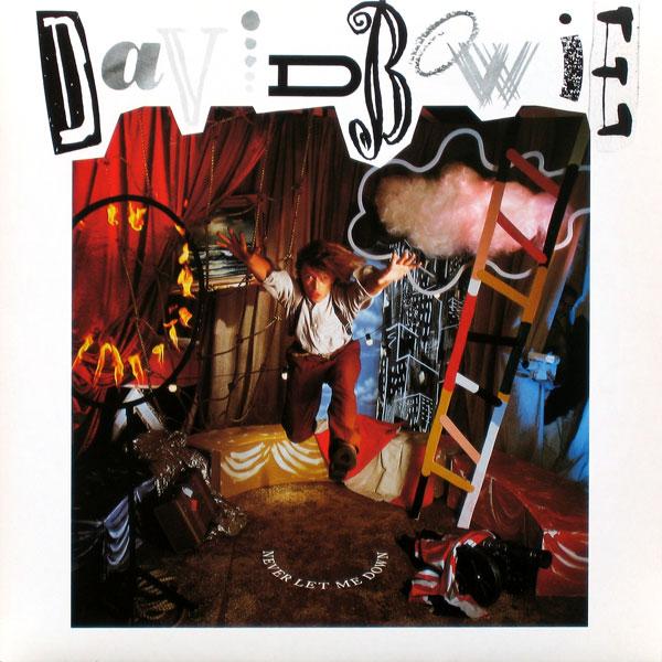 David Bowie — Never Let Me Down