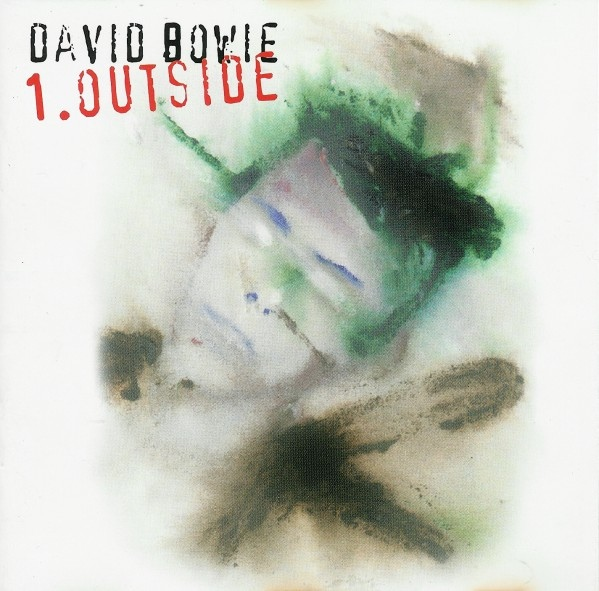 David Bowie — 1. Outside (The Nathan Adler Diaries: A Hyper Cycle)