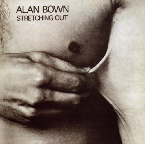 Alan Bown — Stretching Out