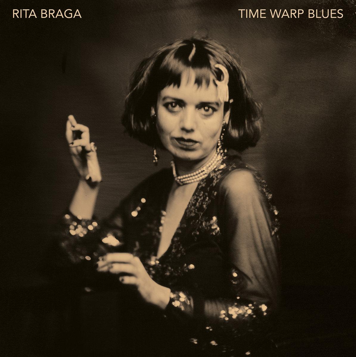 Rita Braga — Time Warp Blues