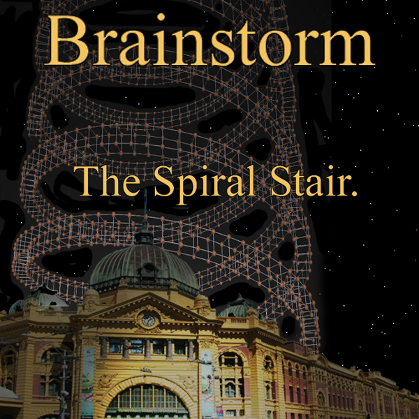 Brainstorm — The Spiral Stair