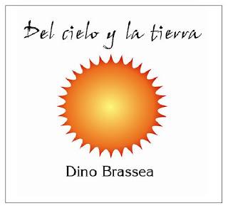 Dino Brassea — Del Cielo y la Tierra