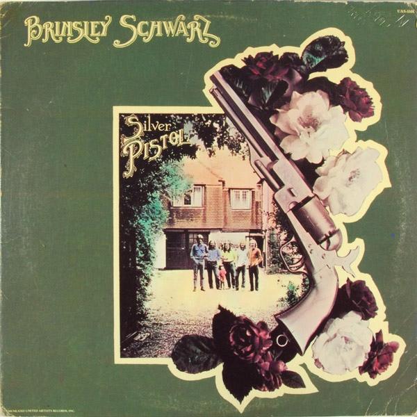 Brinsley Schwarz — Silver Pistol