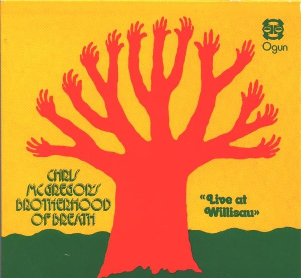 Chris McGregor's Brotherhood of Breath — Live at Willisau