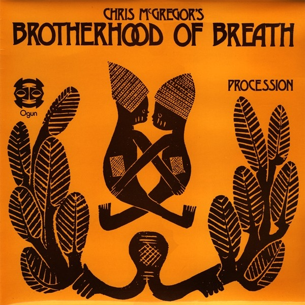 Chris McGregor's Brotherhood of Breath — Procession (Live at Toulouse)