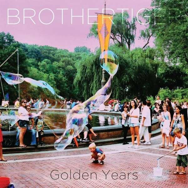 Brothertiger — Golden Years