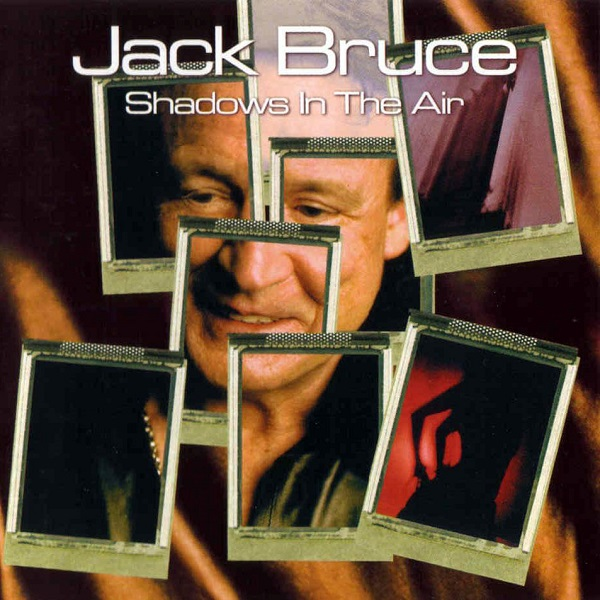 Jack Bruce — Shadows in the Air