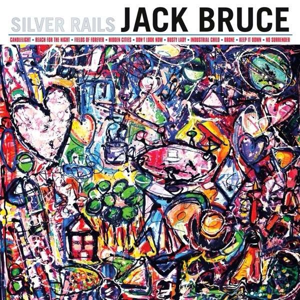 Jack Bruce — Silver Rails