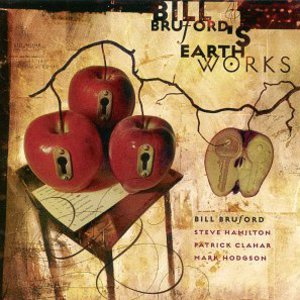 Bill Bruford's Earthworks  — A Part and Yet Apart
