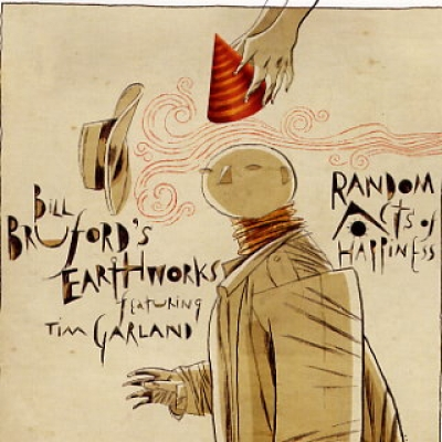 Bill Bruford's Earthworks — Random Acts of Happiness