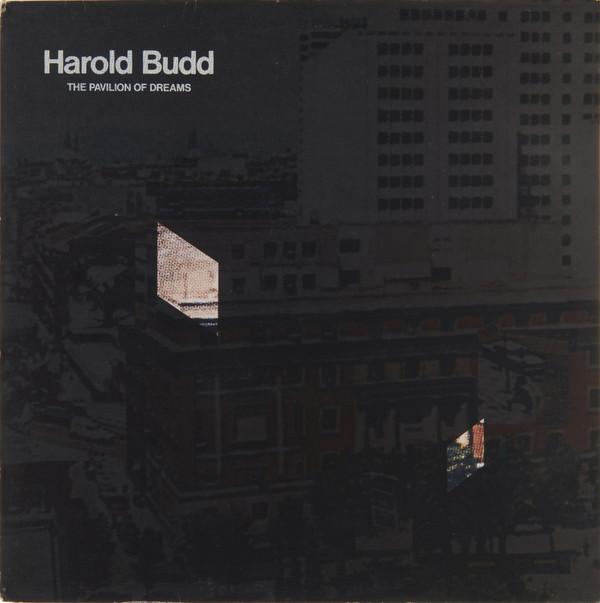 Harold Budd — The Pavilion of Dreams