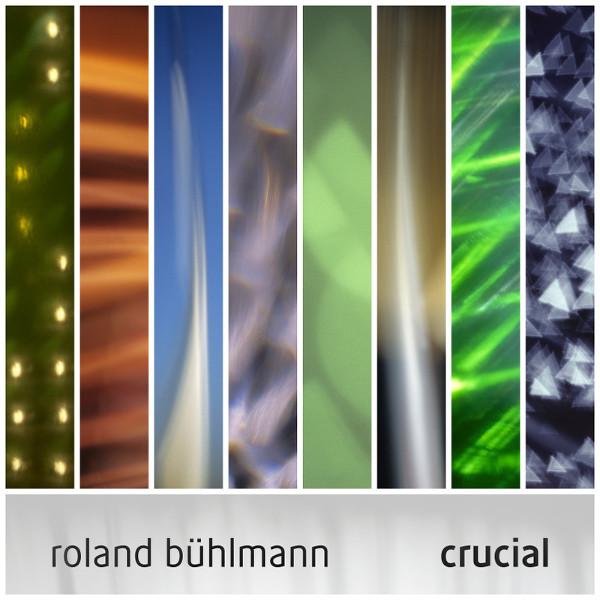Roland Bühlmann — Crucial