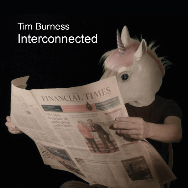 Tim Burness — Interconnected