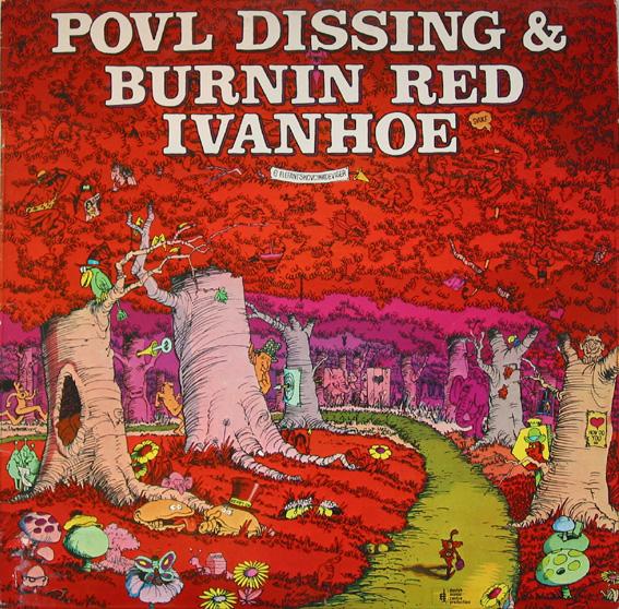 Povl Dissing & Burnin Red Ivanhoe — 6 Elefantskovcikadeviser