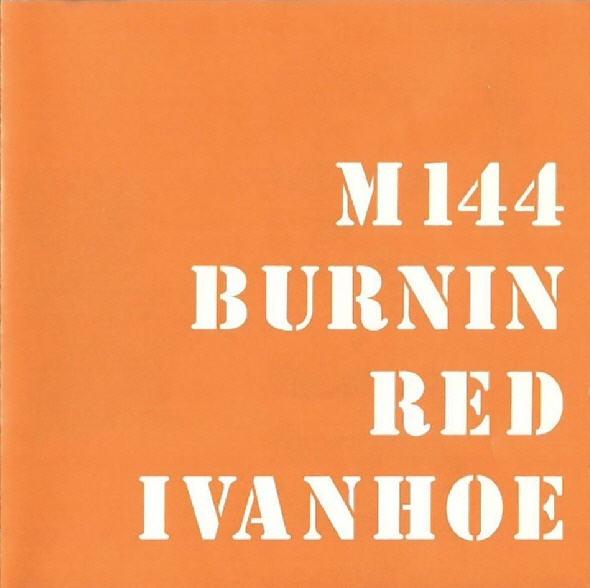 Burnin Red Ivanhoe — M144