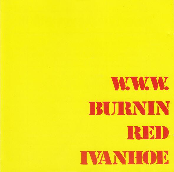 Burnin Red Ivanhoe — W. W. W.