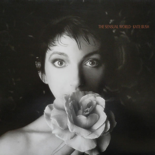Kate Bush — The Sensual World