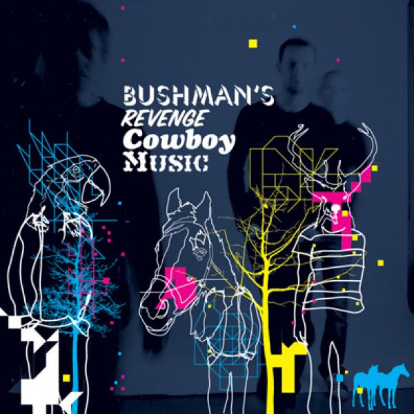 Bushman's Revenge — Cowboy Music