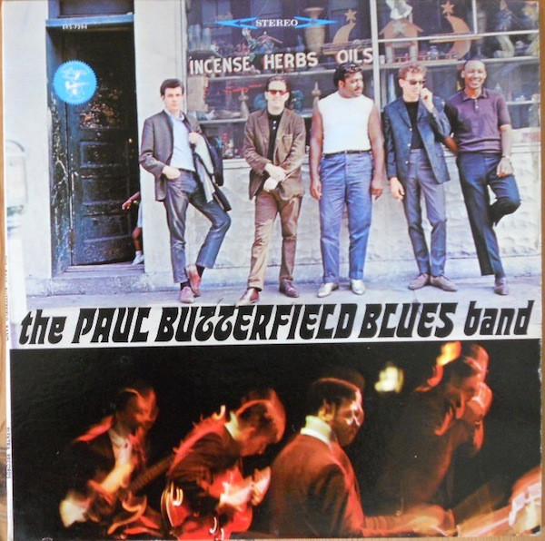 The Paul Butterfield Blues Band — The Paul Butterfield Blues Band