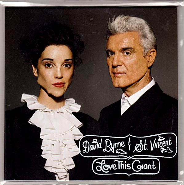 David Byrne & St Vincent — Love This Giant