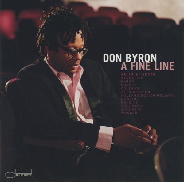 Don Byron — A Fine Line: Arias & Lieder