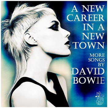 A New Career in a New Town: More Songs by David Bowie Cover art