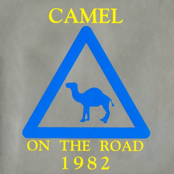 Camel  — On the Road 1982