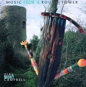 Dirk (Mont) Campbell — Music from a Round Tower