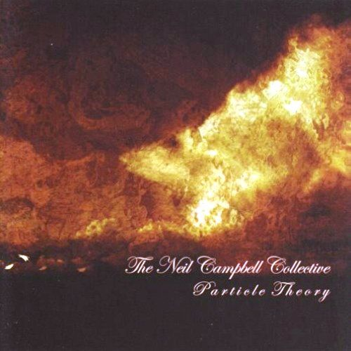 The Neil Campbell Collective — Particle Theory