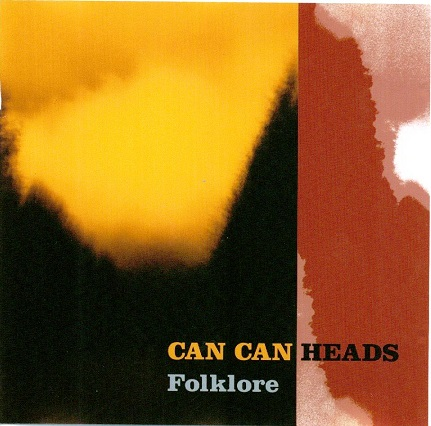 Can Can Heads — Folklore