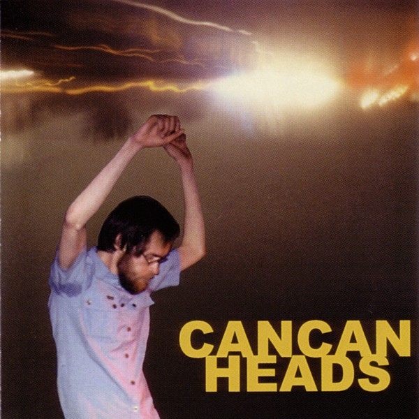 Can Can Heads — Headcracking Lifestyle