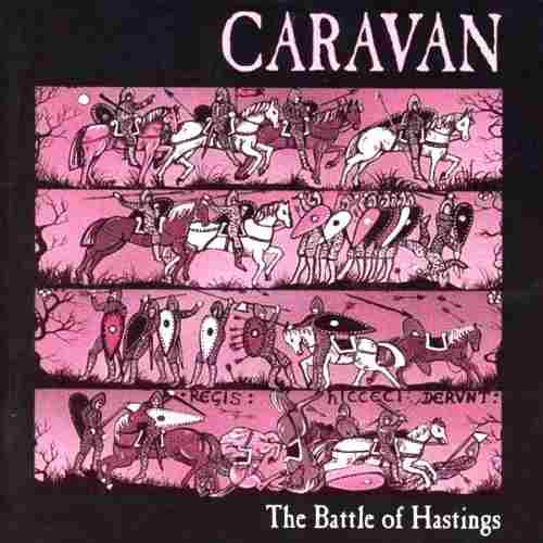 Caravan — The Battle of Hastings