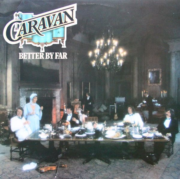 Caravan — Better by Far