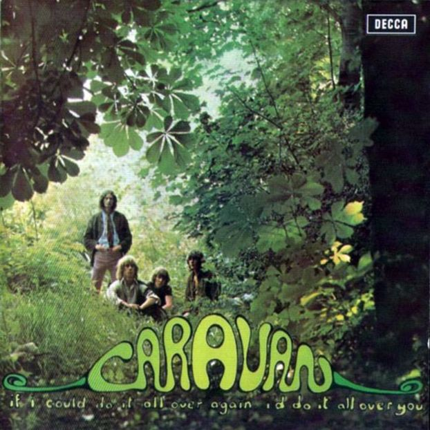 Caravan —  If I Could Do It All Over Again, I'd Do It All Over You