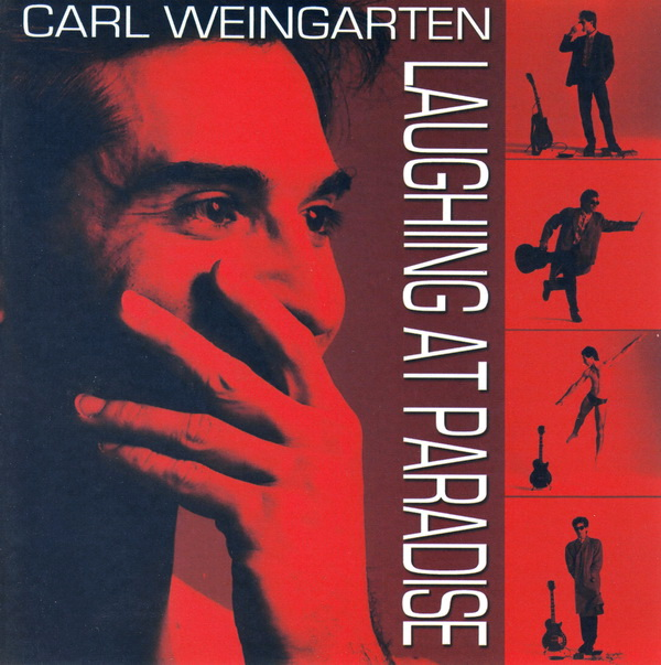 Carl Weingarten — Laughing at Paradise