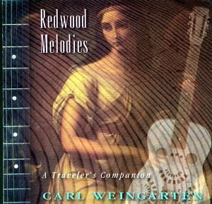 Carl Weingarten — Redwood Melodies