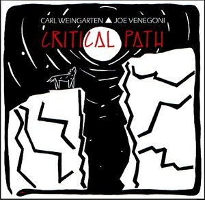 Carl Weingarten & Joe Venegoni — Critical Path