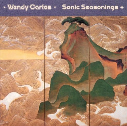 Wendy Carlos — Sonic Seasonings