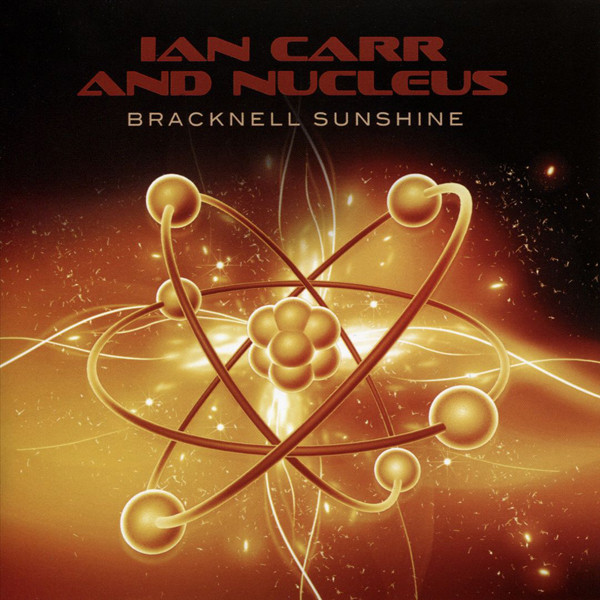 Ian Carr and Nucleus — Bracknell Sunshine