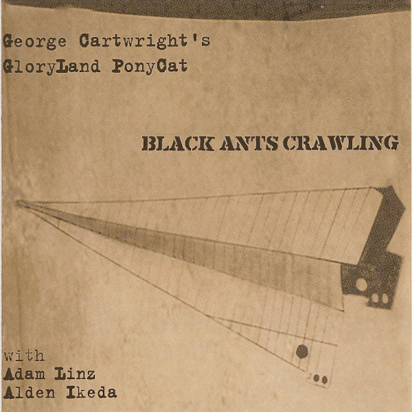 George Cartwright's GloryLand PonyCat — Black Ants Crawling