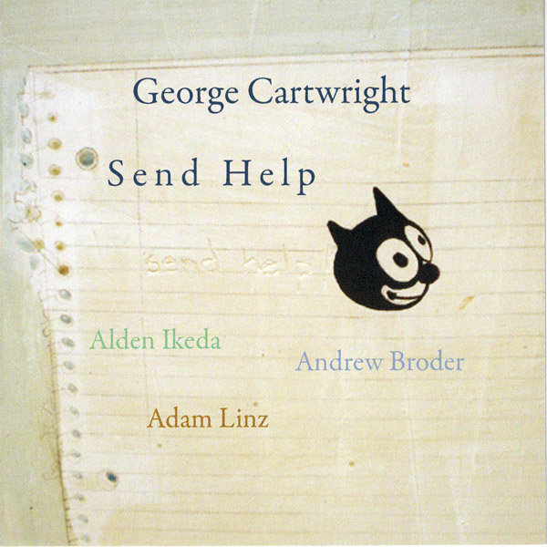 George Cartwright — Send Help