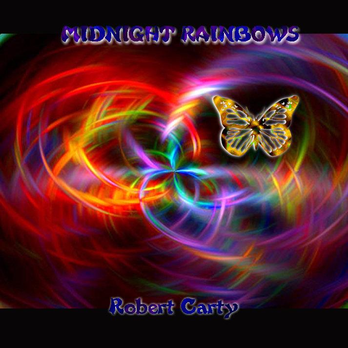 Robert Carty — Midnight Rainbows