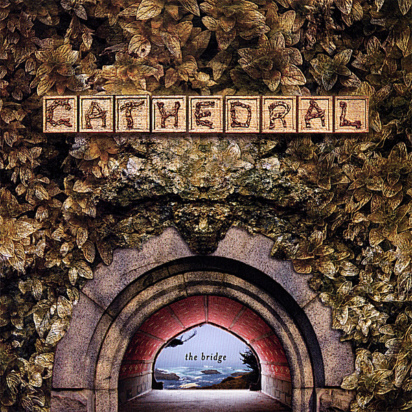 Cathedral — The Bridge