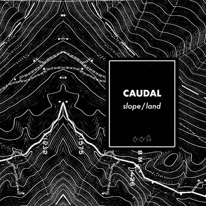 Caudal — Slope / Land