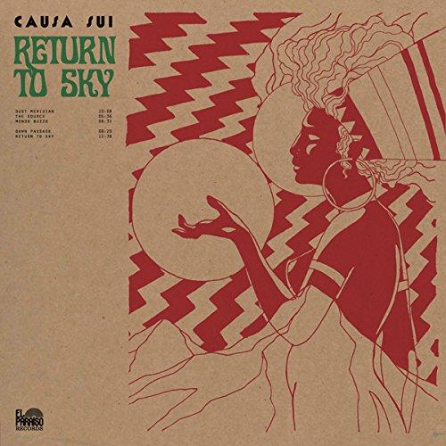 Causa Sui — Return to Sky