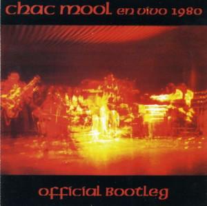 Chac Mool — En Vivo - Official Bootleg