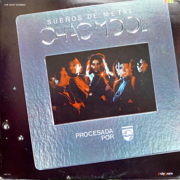 Chac Mool — Suenos De Metal