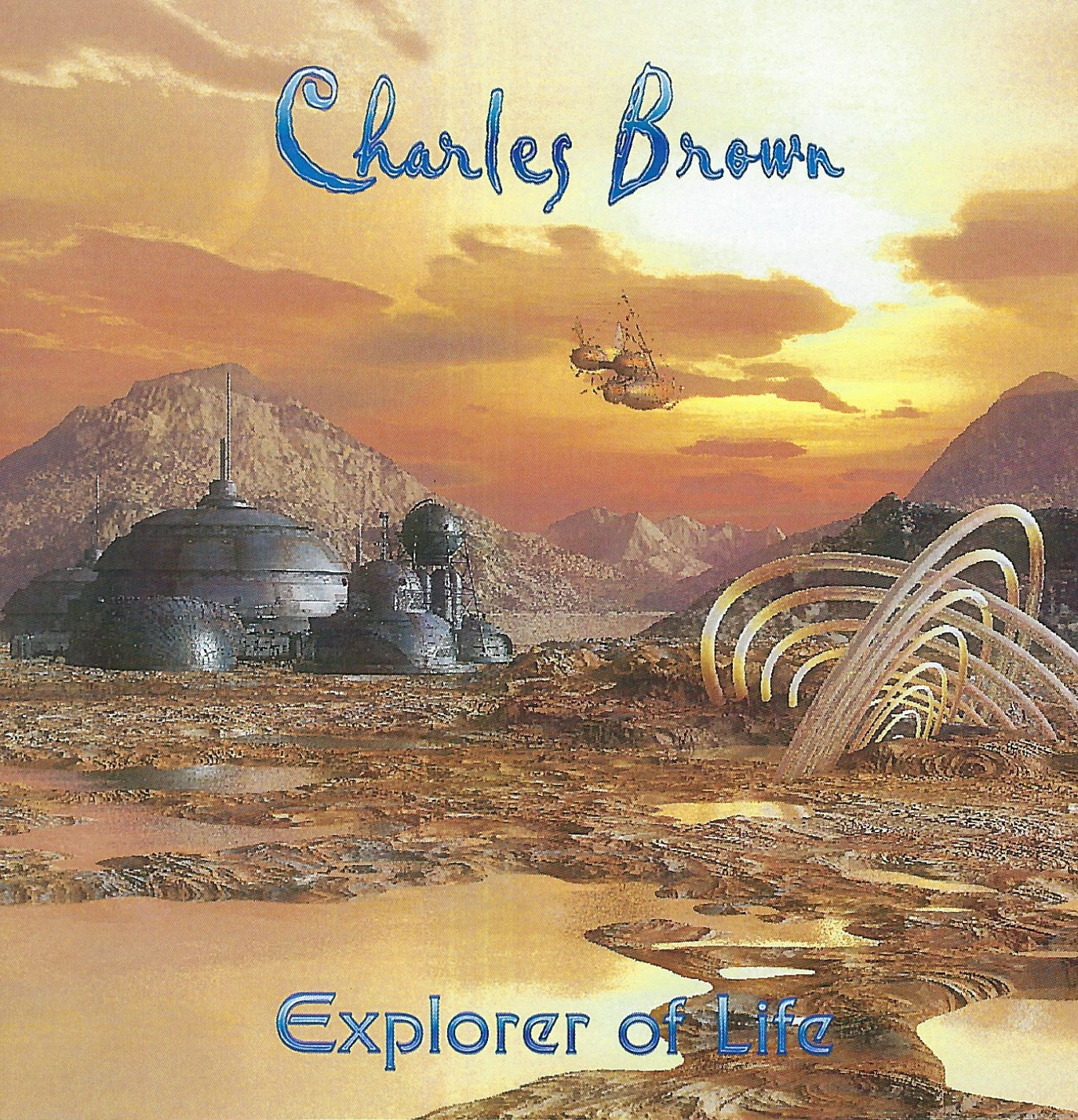 Charles Brown — Explorer of Life