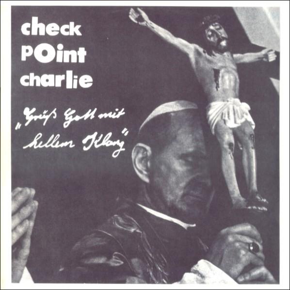Checkpoint Charlie — Grüß Gott Mit Hellem Klang